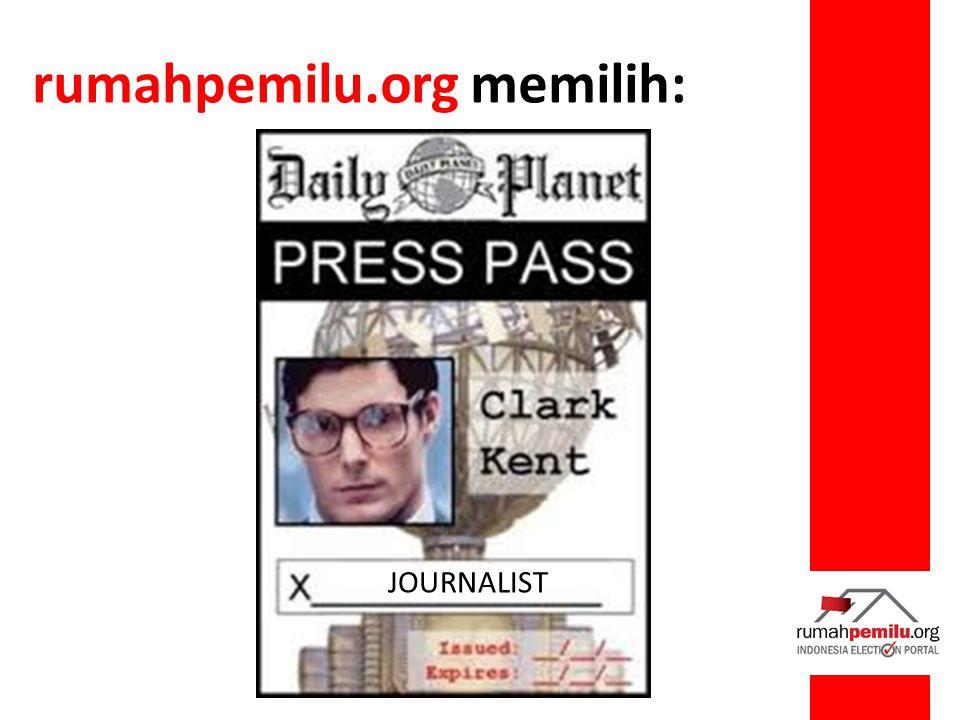 rumahpemilu.org memilih: JOURNALIST