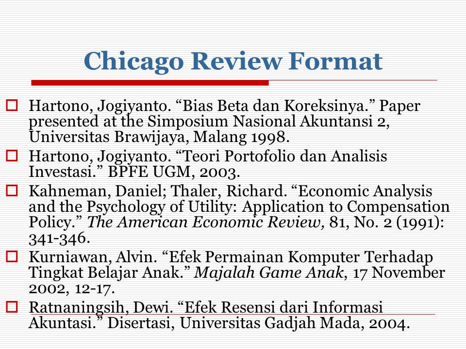 Chicago Review Format  Hartono, Jogiyanto.