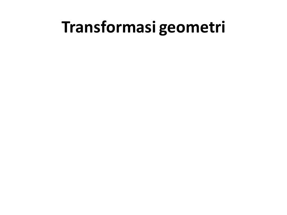 Komposisi Transformasi Komposisi transformasi adalah menggabungkan beberapa tranformasi, sehingga dapat menghasilkan bentuk transformasi yang lebih kompleks Dapat dilakukan 3 transformasi dalam sebuah matrik tunggal : - operasi yang dilakukan adalah perkalian matrik - ketika mentransformasikan suatu titik, tidak ada penangan khusus : matrik.