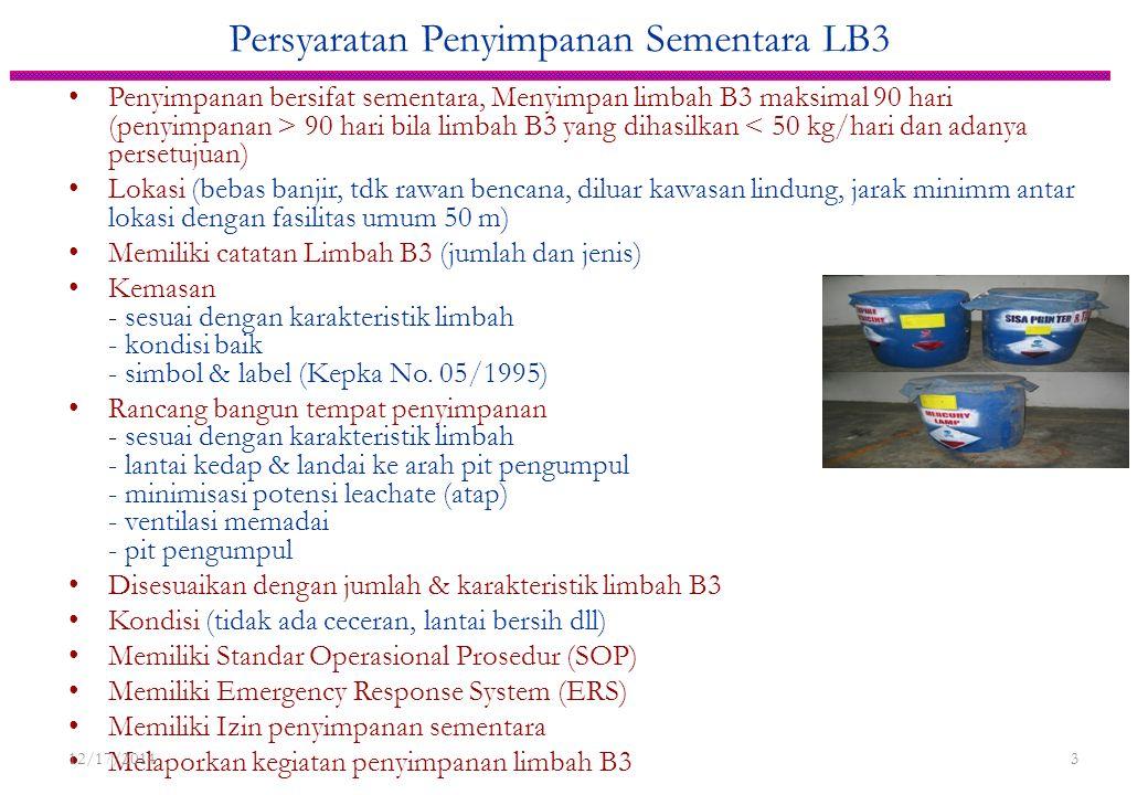 Mekanisme Pengelolaan Limbah B3 PENGUMPUL LIMBAH B3 yg telah memiliki izin PENGHASIL LIMBAH B3 (Generator) PEMANFAAT/PENGOLAH/PE NIMBUN LIMBAH B3 yg t