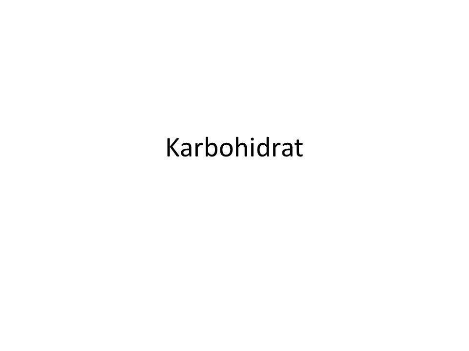 Klasifikasi karbohidrat Monosakarida : paling sederhana Disakarida : hidrolisis menghasilkan 2 molekul monosakarida Trisakarida : hidrolisis menghasilkan 3 molekul monosakarida Oligosakarida : hidrolisis menghasilkan 2-10 molekul monosakarida Polisakarida : hidrolisis menghasilkan >10 molekul monosakarida
