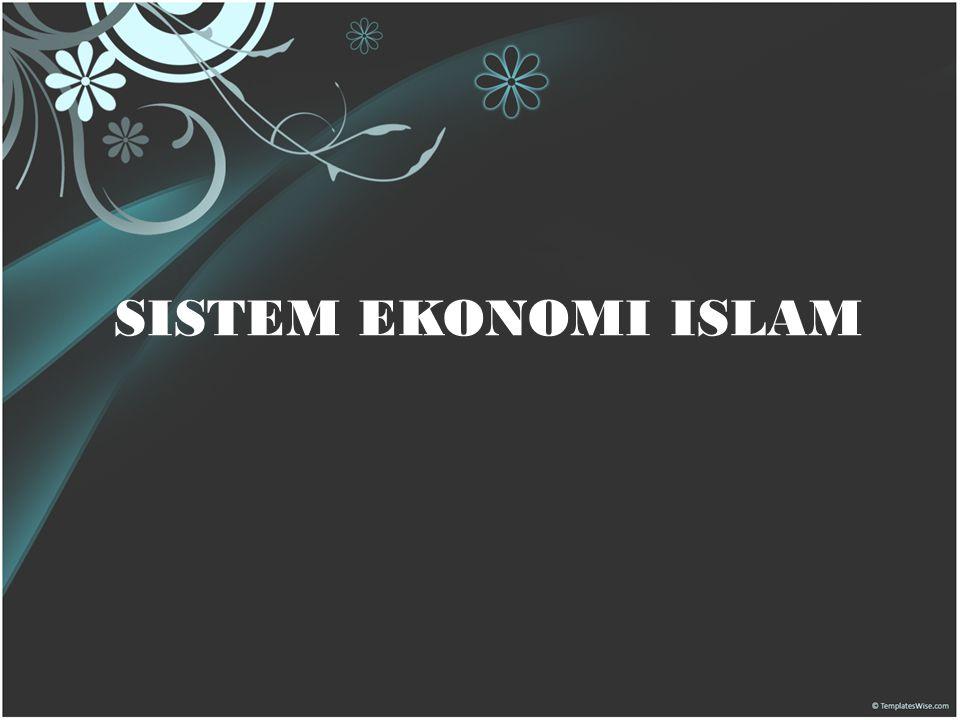 29 Mei 20095 SISTEM EKONOMI ISLAM