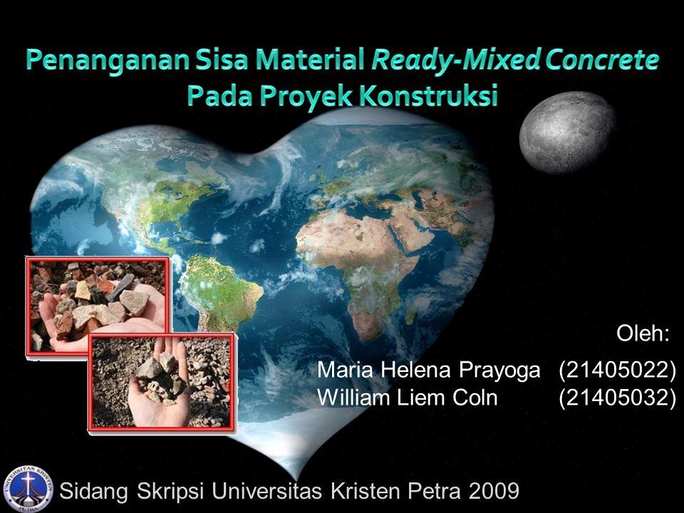 Sidang Skripsi Universitas Kristen Petra 2009 Maria Helena Prayoga(21405022) William Liem Coln(21405032) Oleh: Sidang Skripsi Universitas Kristen Petra 2009