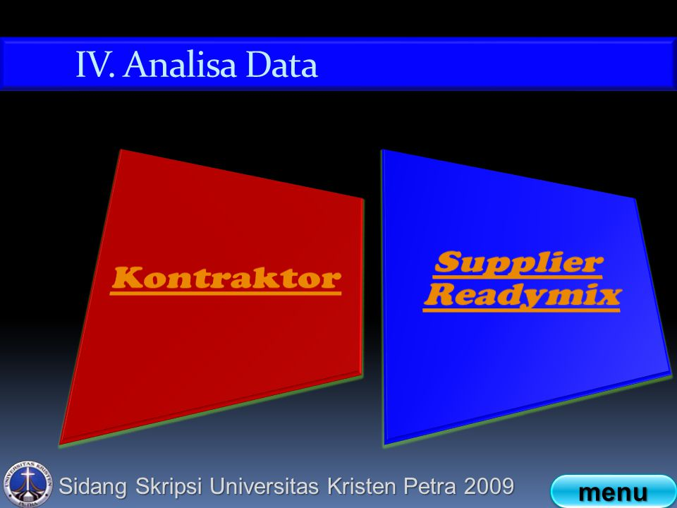 Sidang Skripsi Universitas Kristen Petra 2009 IV. Analisa Data