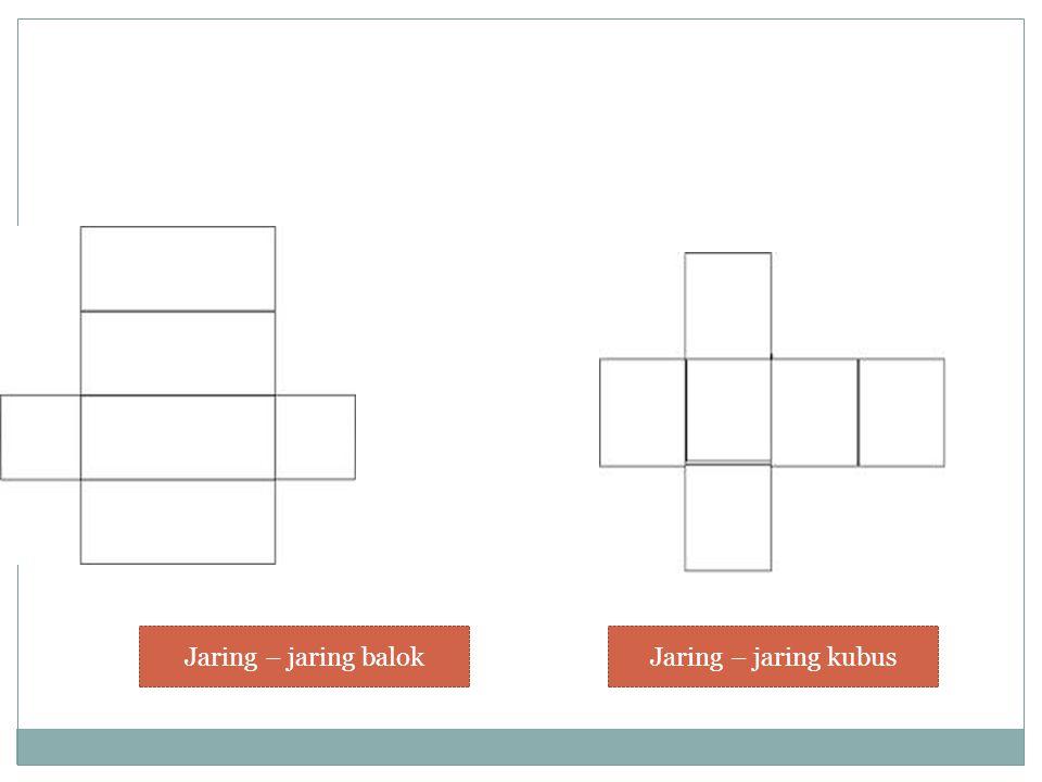 Jaring – jaring balokJaring – jaring kubus