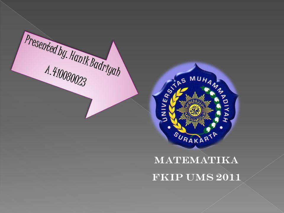 Presented by. Hanik Badriyah A.410080023 P r e s e n t e d b y.