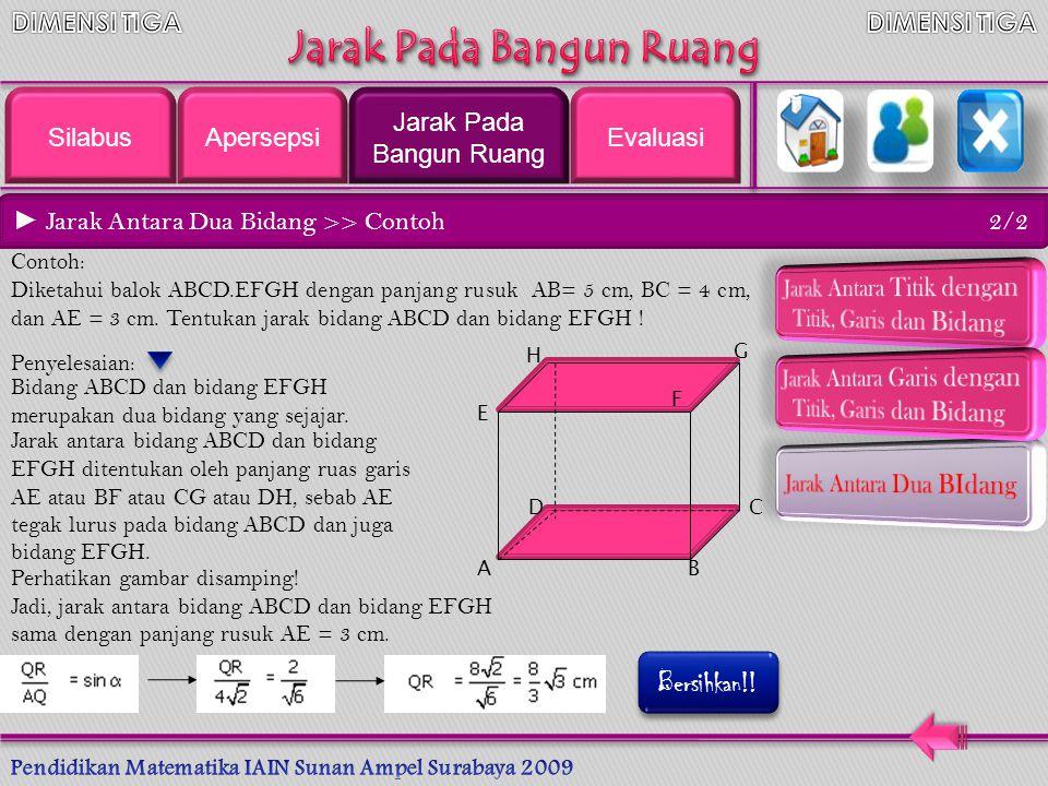 ► Jarak Antara Dua Bidang yang Sejajar 1/2 V W P g Q Ambillah bidang V // bidang W.