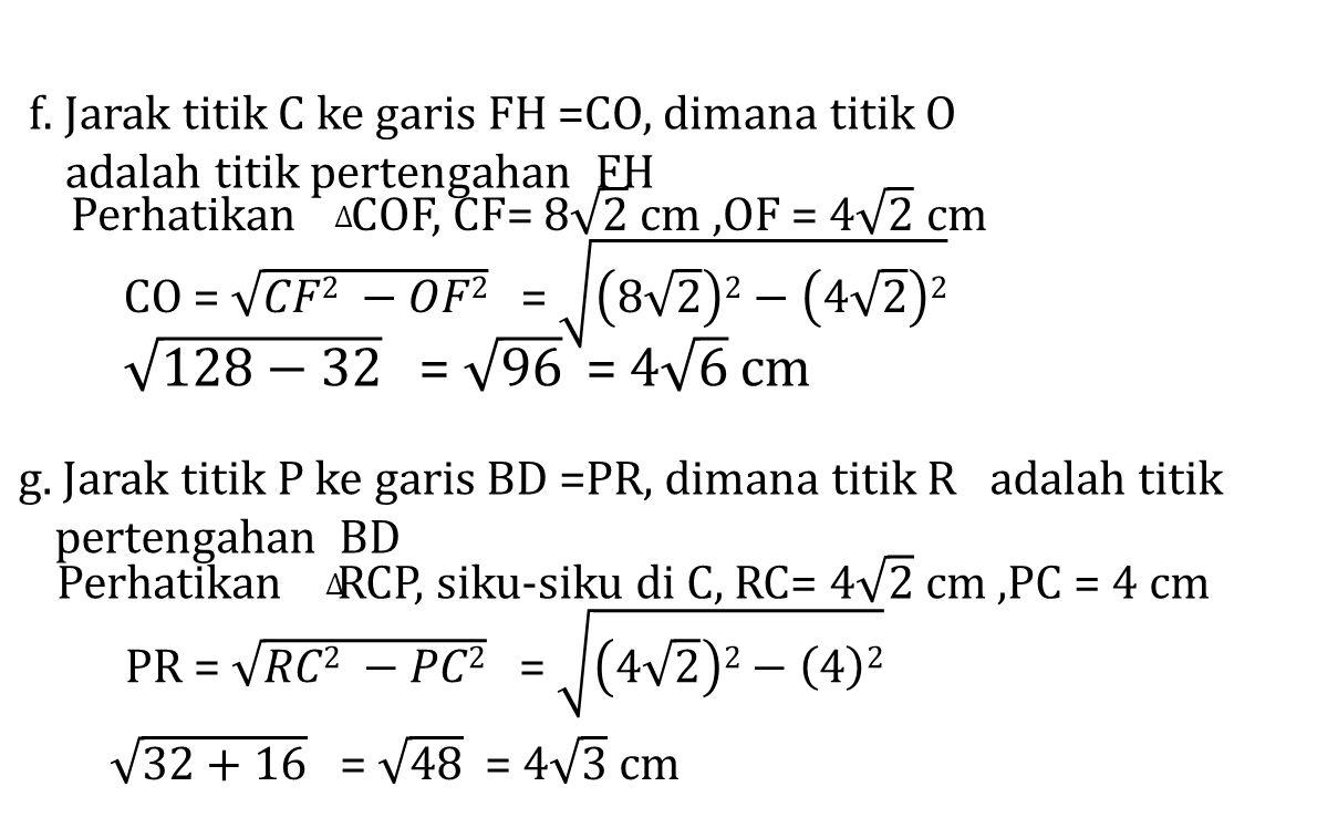 f. Jarak titik C ke garis FH =CO, dimana titik O adalah titik pertengahan FH g. Jarak titik P ke garis BD =PR, dimana titik R adalah titik pertengahan