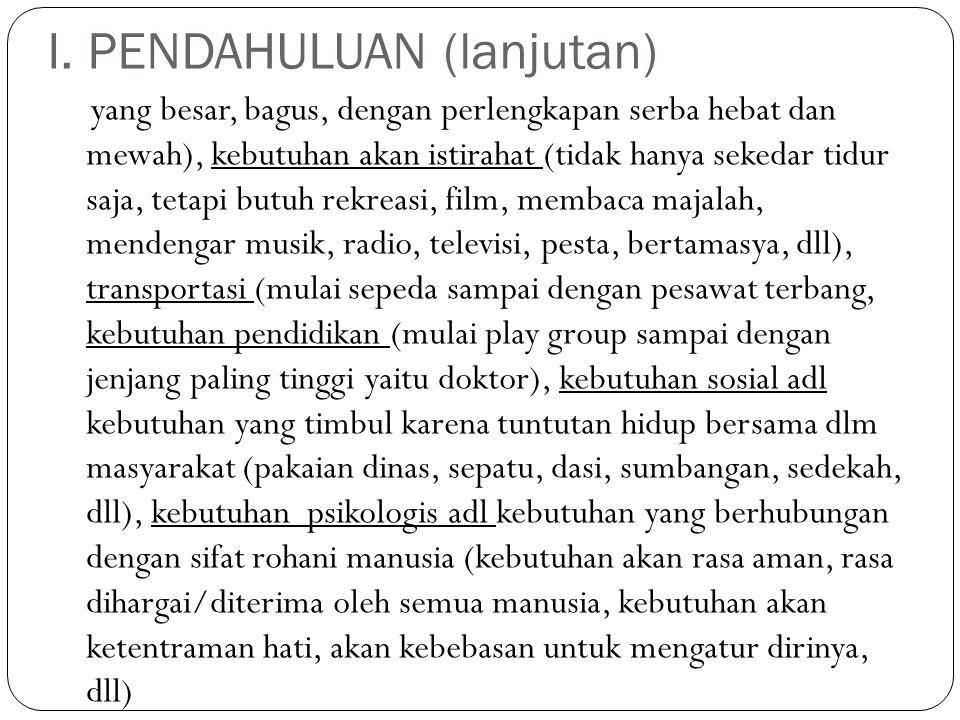 I.PENDAHULUAN (lanjutan) c.