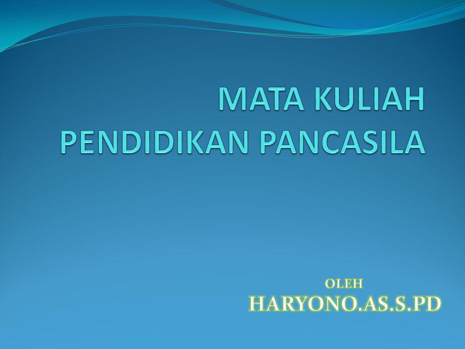 MATERI PENDIDIKAN PANCASILA 1.PENDIDIKAN PANCASILA 2.