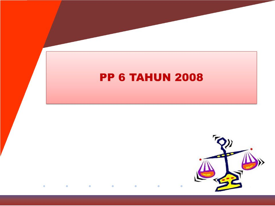 PP 6 TAHUN 2008