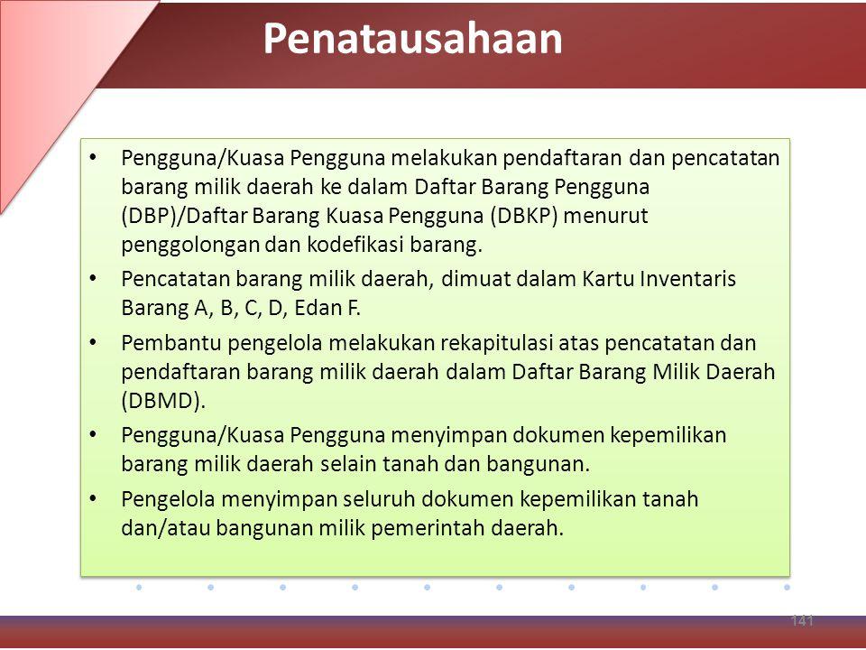 Pengguna/Kuasa Pengguna melakukan pendaftaran dan pencatatan barang milik daerah ke dalam Daftar Barang Pengguna (DBP)/Daftar Barang Kuasa Pengguna (DBKP) menurut penggolongan dan kodefikasi barang.