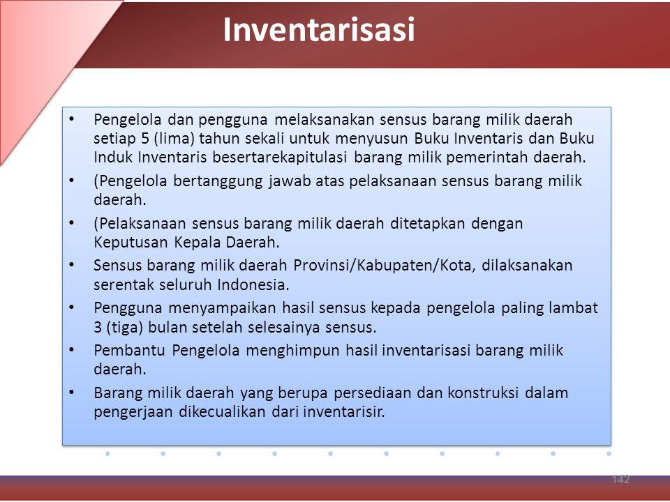 Pengelola dan pengguna melaksanakan sensus barang milik daerah setiap 5 (lima) tahun sekali untuk menyusun Buku Inventaris dan Buku Induk Inventaris besertarekapitulasi barang milik pemerintah daerah.