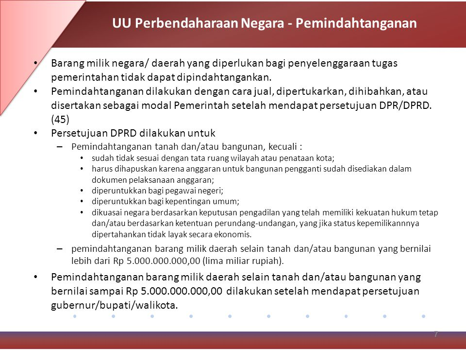 Pengadaan barang milik negara/daerah dilaksanakan berdasarkan prinsip-prinsip : – Efisien – Efektif – Transparan dan terbuka – Bersaing – Adil/tidak diskriminatif – Akuntabel.