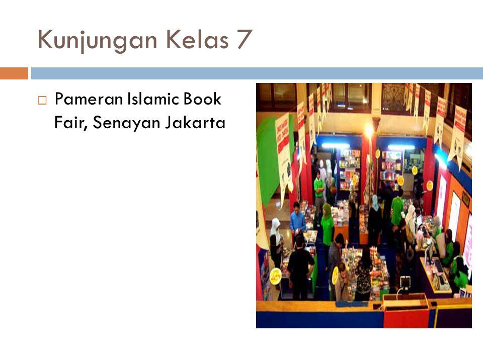 Kunjungan Kelas 7  Pameran Islamic Book Fair, Senayan Jakarta