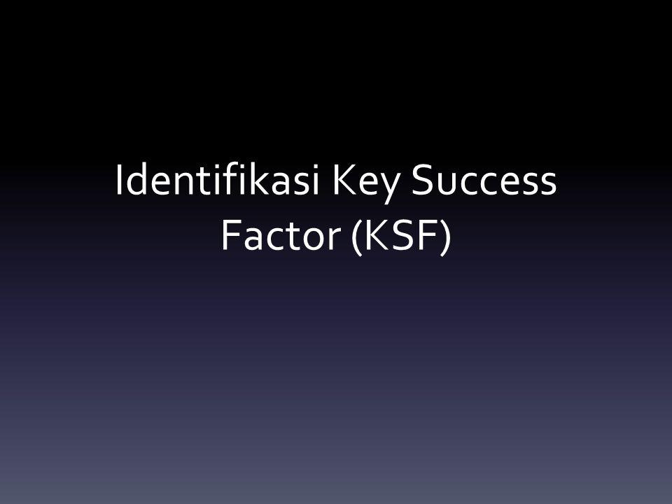 Identifikasi Key Success Factor (KSF)