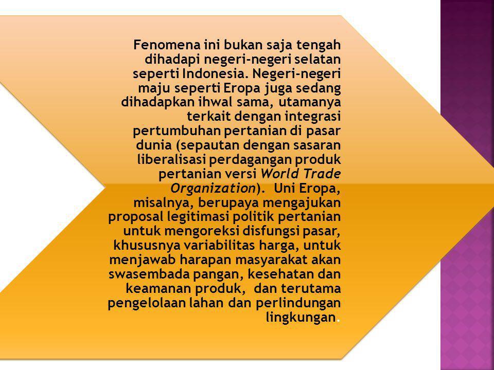 Fenomena ini bukan saja tengah dihadapi negeri-negeri selatan seperti Indonesia. Negeri-negeri maju seperti Eropa juga sedang dihadapkan ihwal sama, u