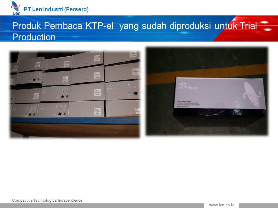 PT Len Industri (Persero) Competitive Technological Independence www.len.co.id Produk Pembaca KTP-el yang sudah diproduksi untuk Trial Production (lanjutan)