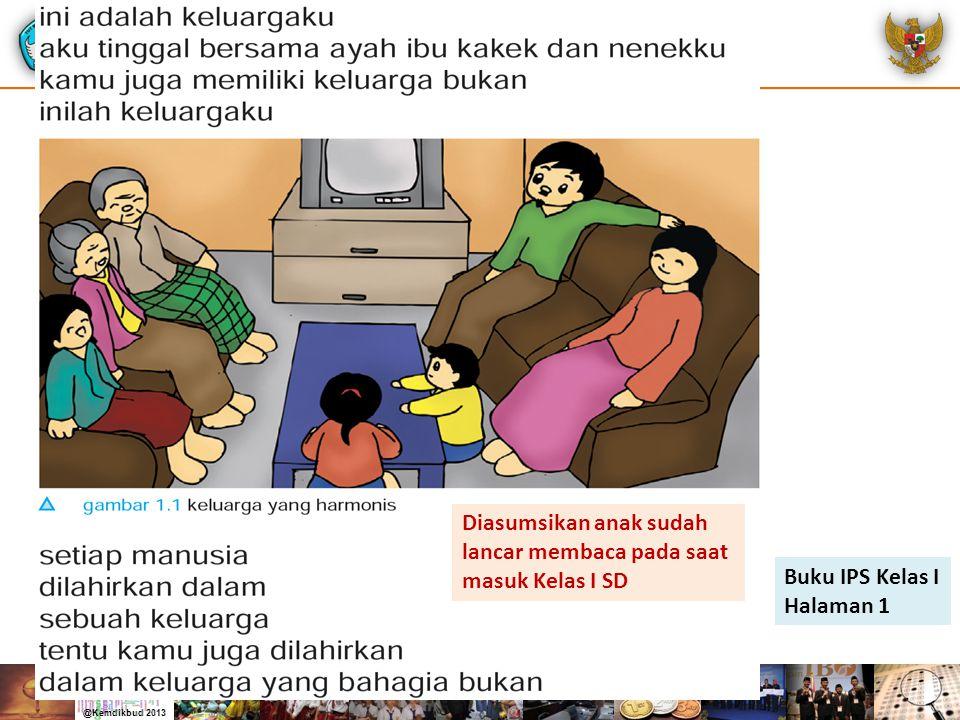 Buku IPS Kelas I Halaman 1 Diasumsikan anak sudah lancar membaca pada saat masuk Kelas I SD