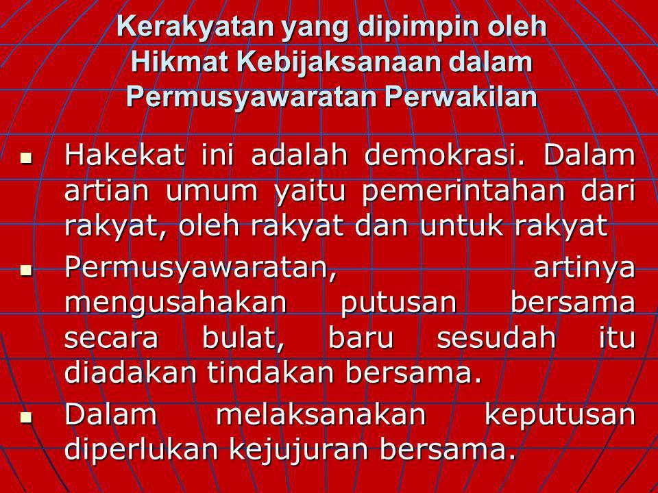 Persatuan Indonesia 1.Nasionalime 2. Cinta bangsa dan tanah air 3.
