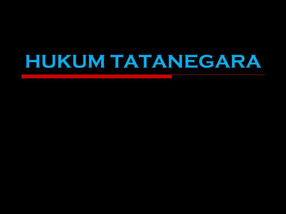 ISTILAH HUKUM TATANEGARA HUKUM TATANEGARA Disebut Juga HUKUM NEGARA STAATSRECHT (Bhs.