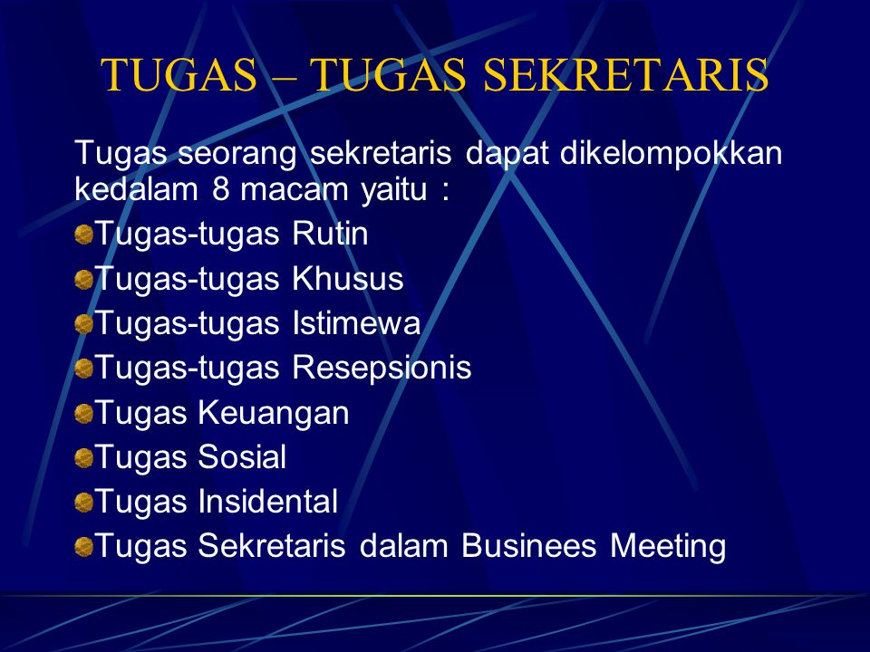 C. Mengembangkan Diri dalam Jabatan Agar sekretaris dapat berhasil dengan baik, pada dasarnya tergantung kepada 3 faktor yang secara langsung mempenga