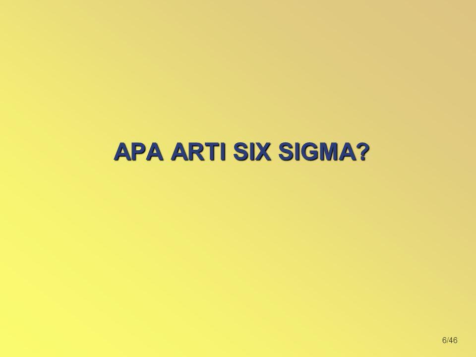 6/46 APA ARTI SIX SIGMA?