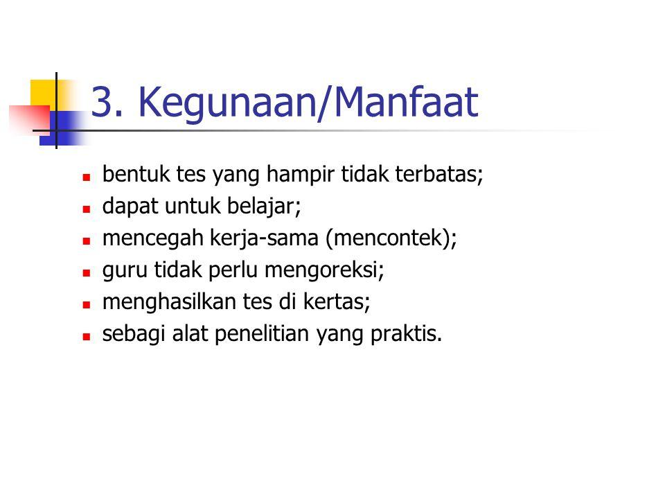 Untuk TES; Tiga cara penilaian: bentuk-kata (word-form score); arti-kata (word-meaning score); nilai bentuk-dan-arti kata (word-form and word-meaning