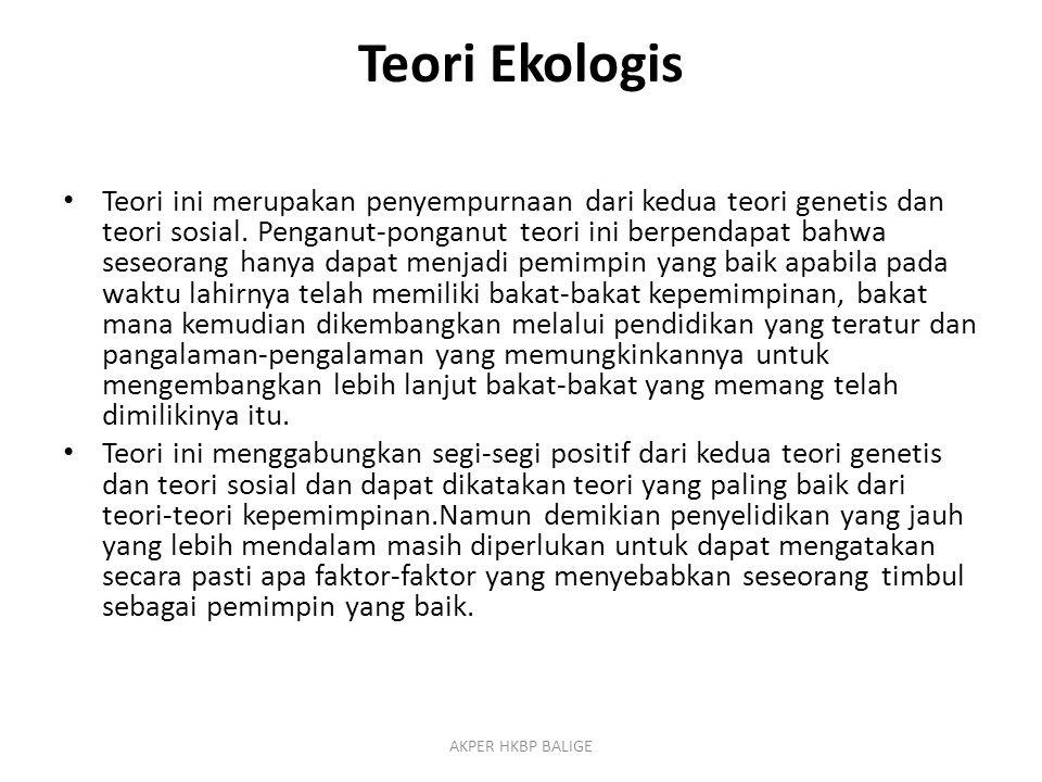 Teori Ekologis Teori ini merupakan penyempurnaan dari kedua teori genetis dan teori sosial. Penganut-ponganut teori ini berpendapat bahwa seseorang ha