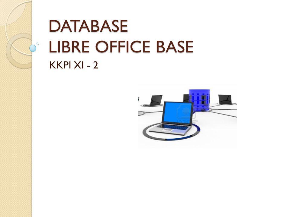 DATABASE LIBRE OFFICE BASE KKPI XI - 2