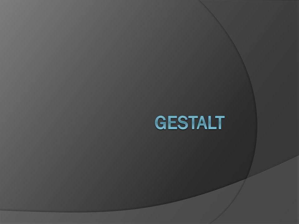 Gestalt Teori gestalt membahas tentang cara manusia memandang sesuatu (terutama dalam bidang 2d).