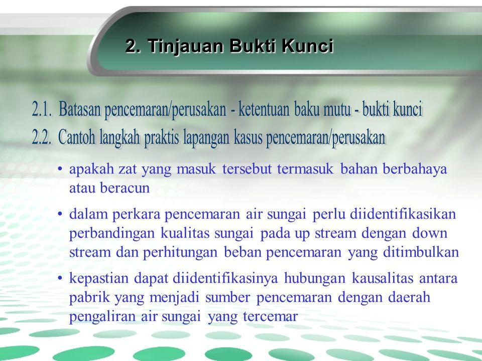 2.Tinjauan Bukti Kunci (lanjutan) 2.