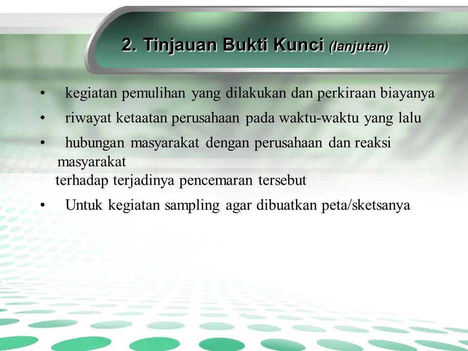 2. Tinjauan Bukti Kunci (lanjutan) 2.
