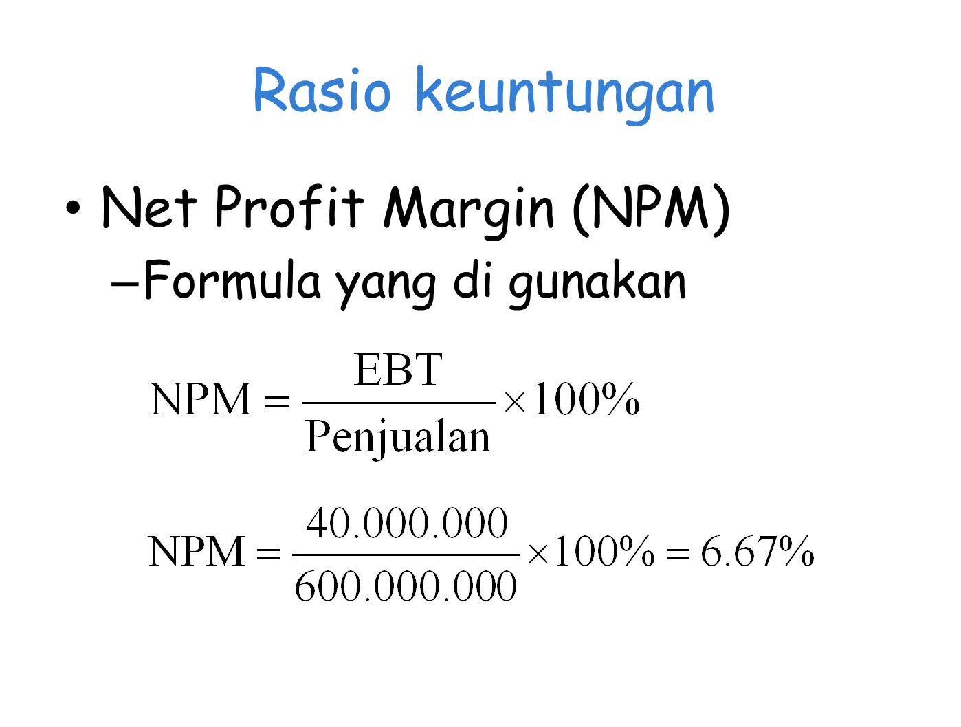 Rasio keuntungan Net Profit Margin (NPM) – Formula yang di gunakan