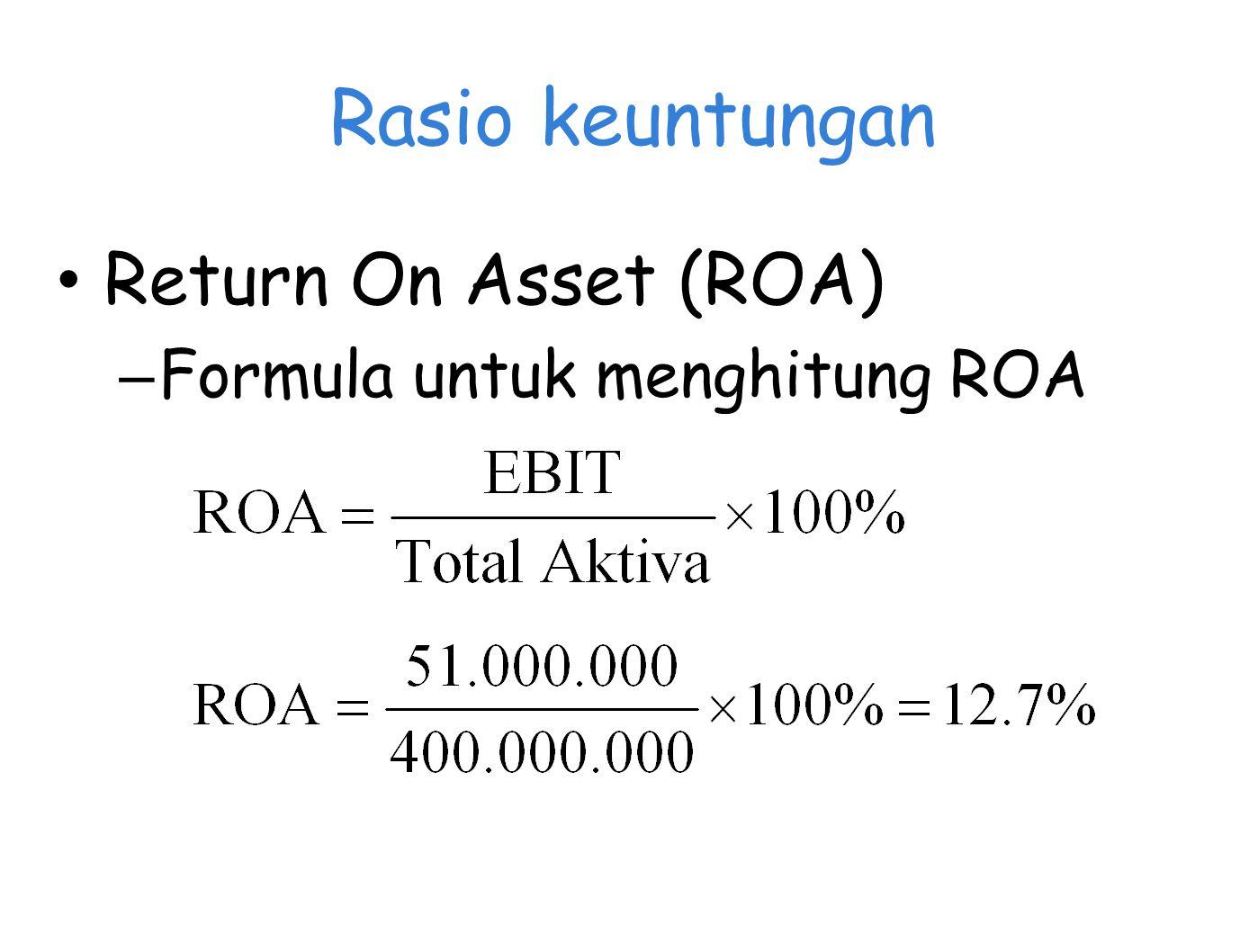 Rasio keuntungan Return On Asset (ROA) – Formula untuk menghitung ROA