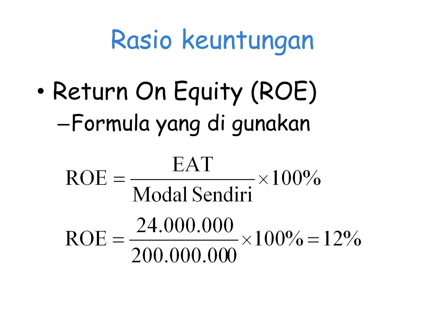 Rasio keuntungan Return On Equity (ROE) – Formula yang di gunakan