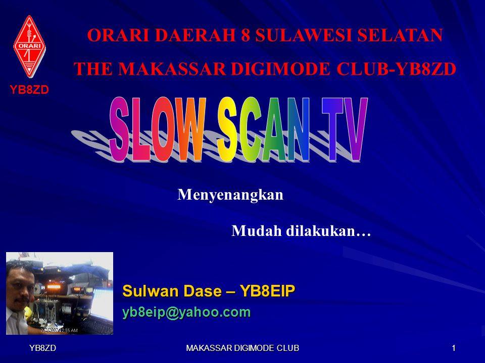 YB8ZD MAKASSAR DIGIMODE CLUB 11 Program MMSSTV V111