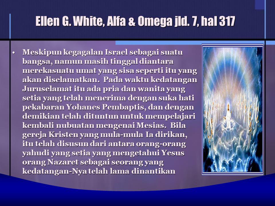Ellen G. White, Alfa & Omega jld.