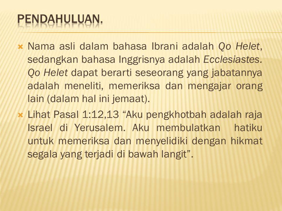  qoheleth (dari kata Ibr.