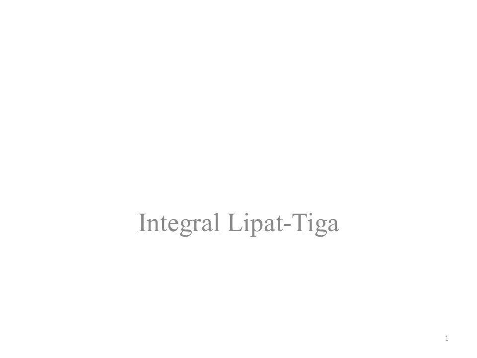 1 Integral Lipat-Tiga