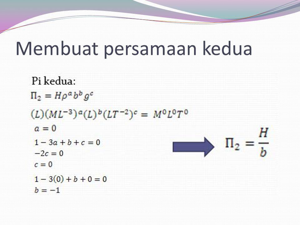 Membuat persamaan kedua