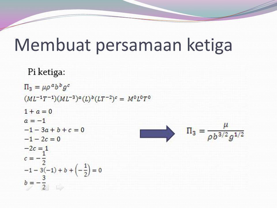 Membuat persamaan ketiga