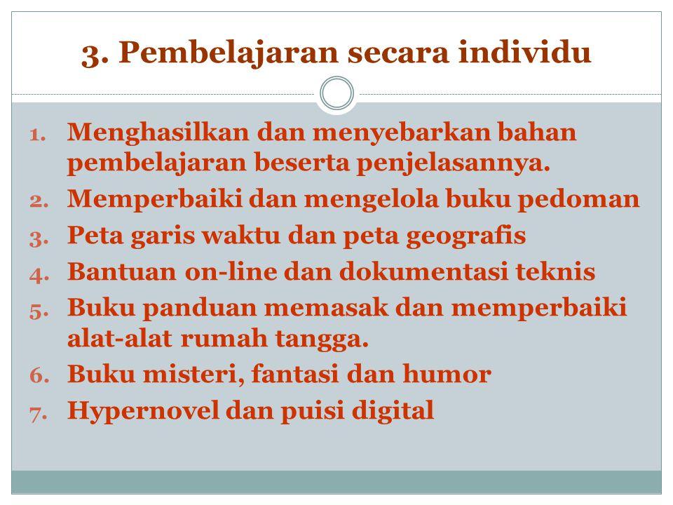 3. Pembelajaran secara individu 1.