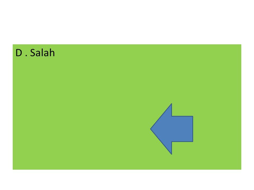 D. Salah