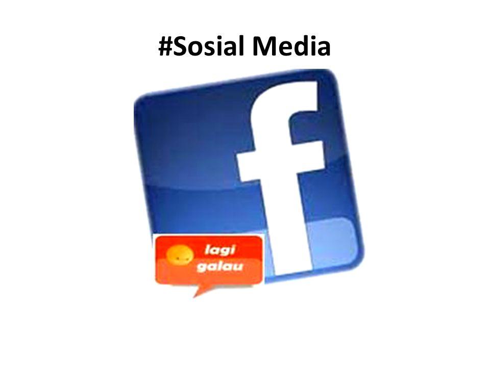 #Sosial Media