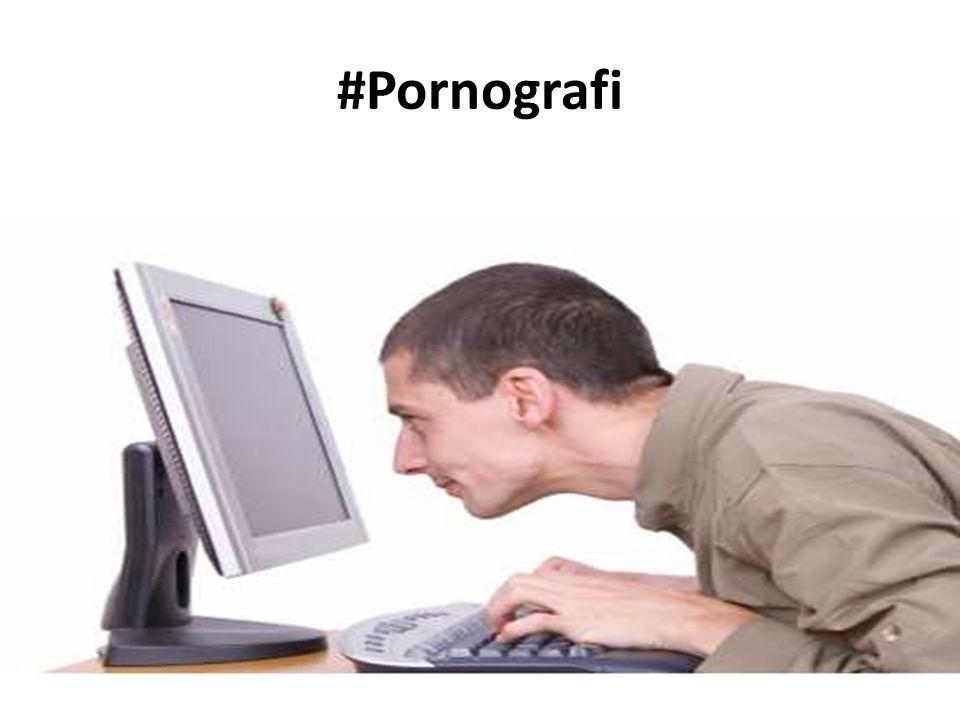 #Pornografi
