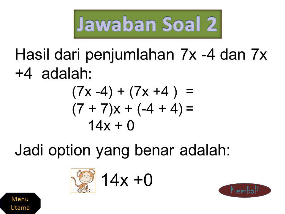 Bentuk sederhana dari –a –a –a –a adalah : –a –a –a –a = (-1-1-1-1)a= -4a= Jadi option yang benar adalah -4a Kembali Menu Utama