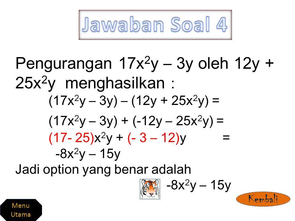 Hasil pengurangan 3p - 4q dari 2q +2p adalah : (2q +2p) – (3p - 4q)= (2q +2p) + (-3p + 4q)= (2-3)p + (2+4)q= -p + 6q Jadi option yang benar adalah -p + 6q Kembali Menu Utama