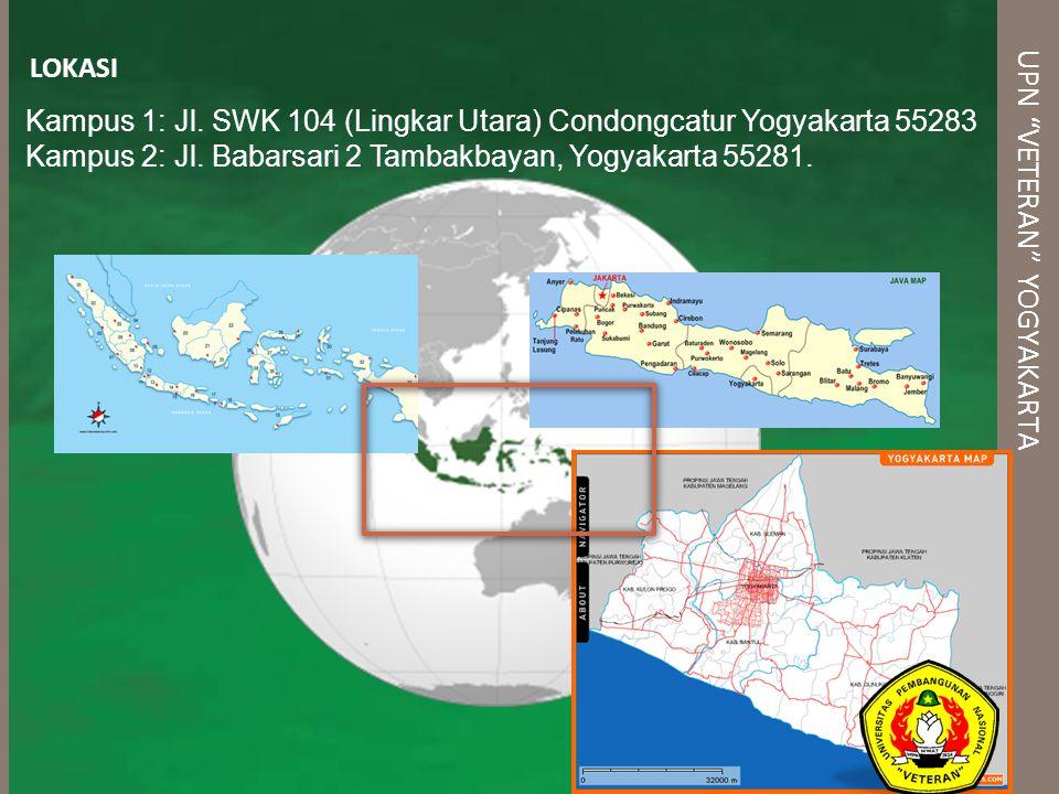"UPN ""VETERAN"" YOGYAKARTA LOKASI Kampus 1: Jl. SWK 104 (Lingkar Utara) Condongcatur Yogyakarta 55283 Kampus 2: Jl. Babarsari 2 Tambakbayan, Yogyakarta"
