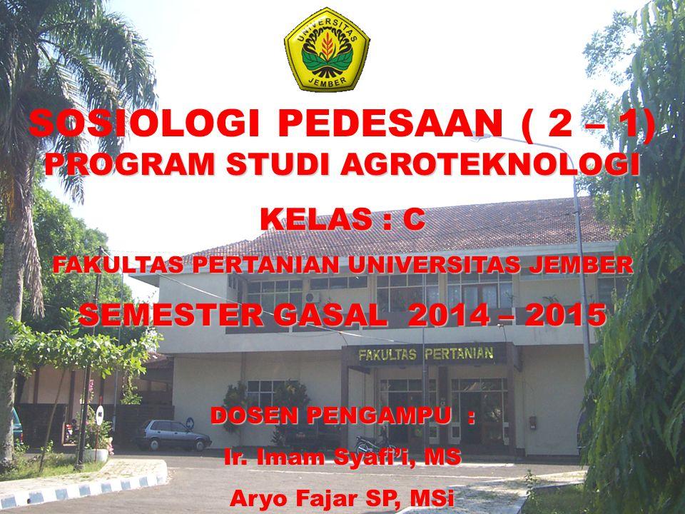KONTRAK KULIAH 1.Team Teaching : - Ir.Imam Syafi'I, MS - Aryo Fajar, SP, MSi 2.